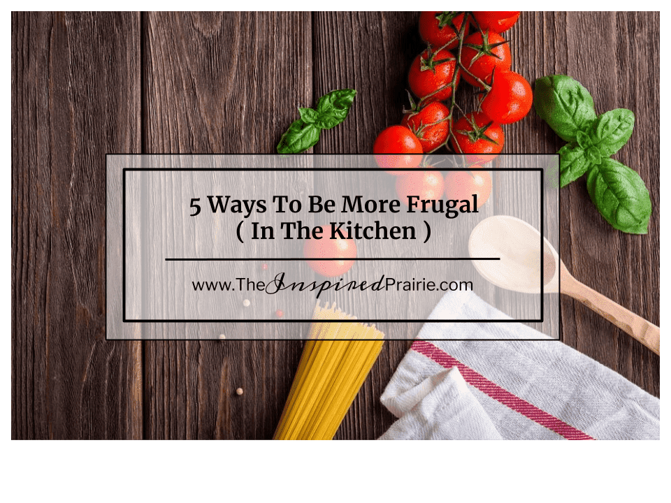 """""""A Frugal Home""""- In The Kitchen"""