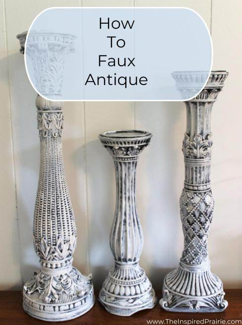 How To Faux Antique