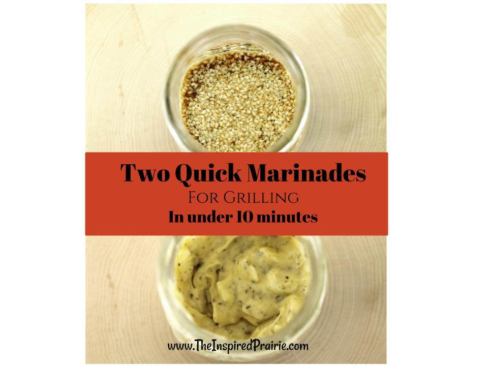 Two Quick Marinades – In Under 10 Minutes