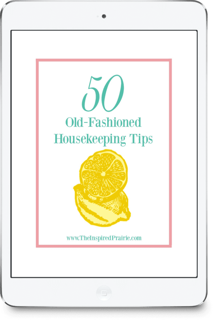 50 Old-Fashioned Housekeeping Tips by The Inspired Prairie