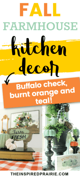 Fall Farmhouse Kitchen Decor- Decoraitng my kithen for Fall with black and white buffalo check, burnt orange, teal and pumpkins.